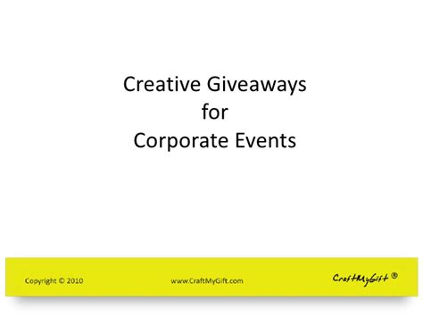 Creative Event Giveaways - creative gifting ideas for corporate events