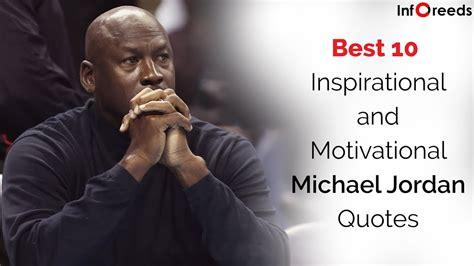 michael jordan biography quotes best 10 inspirational and motivational michael jordan