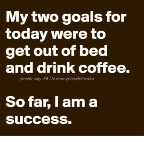 Get Out Of Bed Meme - 25 best memes about getting out of bed getting out of
