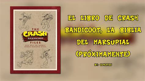libro the accident the crash bandicoot files how willy the wombat sparked marsupial mania el libro de crash