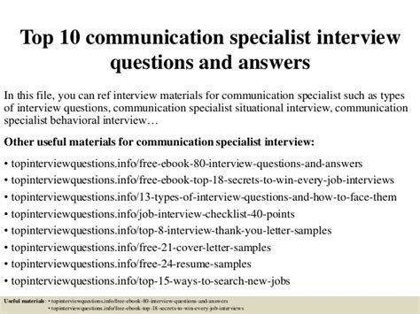 top 10 communication specialist questions and