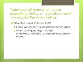 Do You Underline Titles In Essays by Underline Italics Quotation Marks Lesson Egenio Content