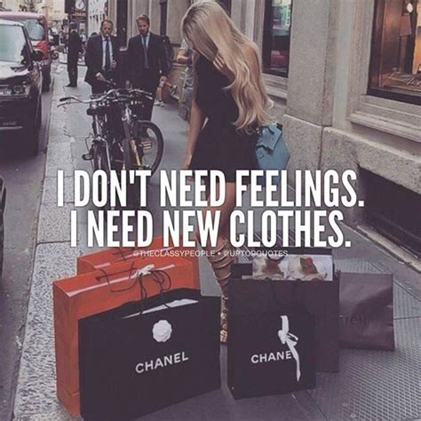 I Need A New Wardrobe by I Don T Need Feelings I Need New Clothes Pictures Photos