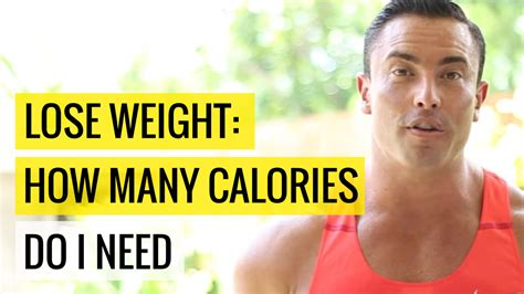 how many calories does a need lose weight how many calories do i need coaches cartel