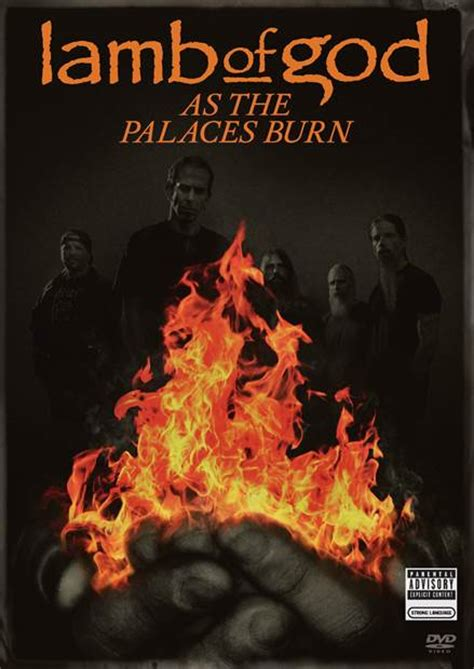 epic film burns lamb of god announces release of as the palaces burn 2