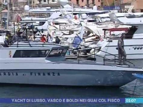 scotti vasco yacht di lusso vasco e boldi nei guai col fisco