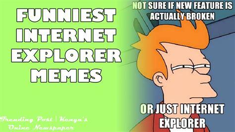 New Internet Memes - internet explorer slow memes www pixshark com images