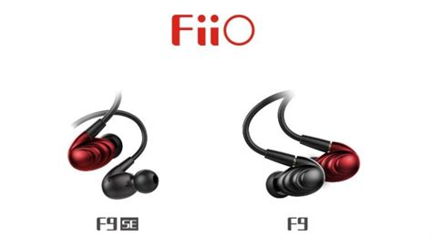 Fiio F9 fiio f9 and f9 se in ear drive earphones launched from rs 7 990 onwards