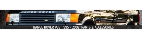2002 range rover parts range rover p38 1995 2002 parts and accessories