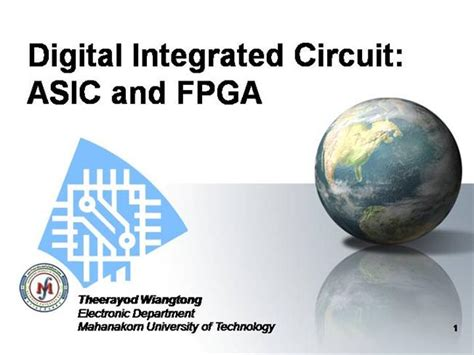 integrated circuit asic digital integrated circuit asic and fpga authorstream