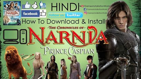 narnia film hindi download how to download install the chronicles of narnia prince