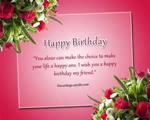 Make your life a happy one i wish you a happy birthday my friend