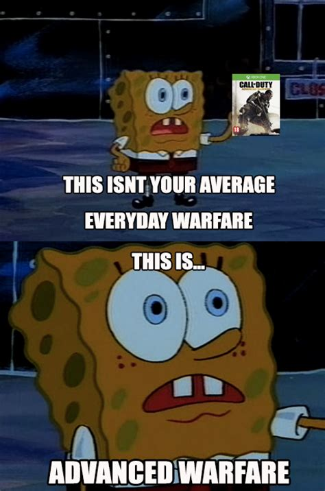 Meme Warfare - this is advanced warfare call of duty know your meme