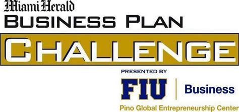 Fiu Mba Start Date by 2015 Business Plan Challenge Opens For Entries Miami