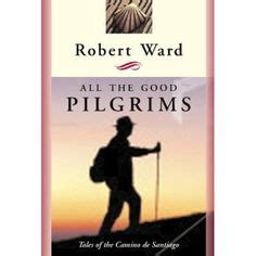 the reluctant pilgrim an incomplete guide to camino books on 144 pins