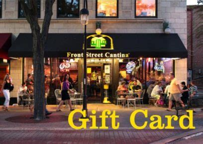 Naperville Gift Card - front street cantina gift card special downtown naperville downtown naperville
