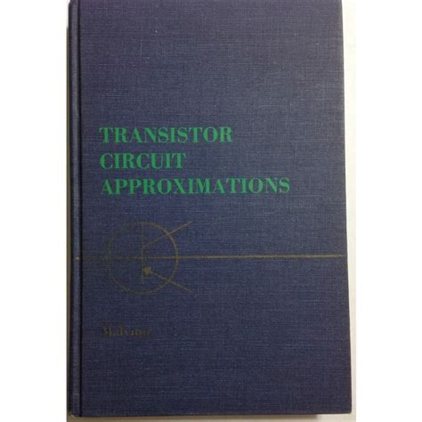 transistor book transistor circuit approximations by albert paul malvino book on ebid united states 137765700