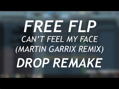 download mp3 feel my face the weeknd cant feel my face martin garrix remix fl studio