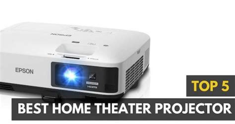 best projector 5 of the best home theater projectors 2017 gadget review