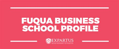 Mba Class Profile Fuqua by Fuqua Business School Profile