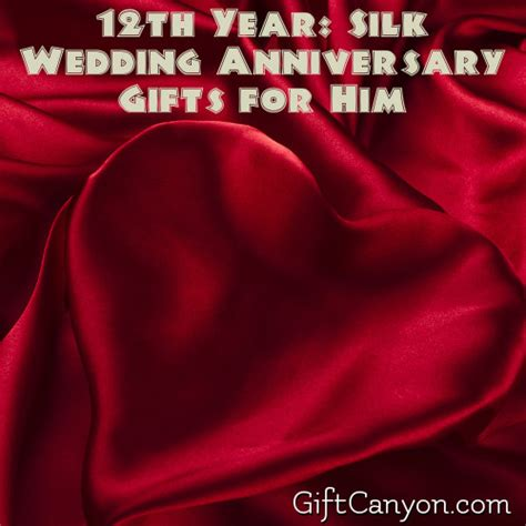Wedding Anniversary Gifts For Him by 12th Year Silk Wedding Anniversary Gifts For Him Gift