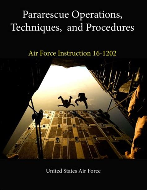 by order of the air force instruction 63 137 secretary of cheapest copy of pararescue operations techniques and
