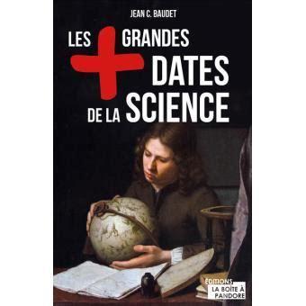 140952759x l histoire de la science toute l histoire de la science jean c baudet