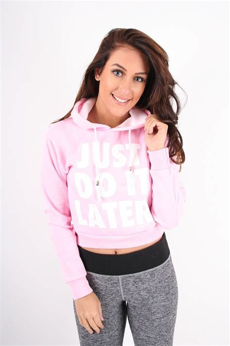 Crop Hodie Pink pink just do it later cropped hoodie from dollywood boutique uk