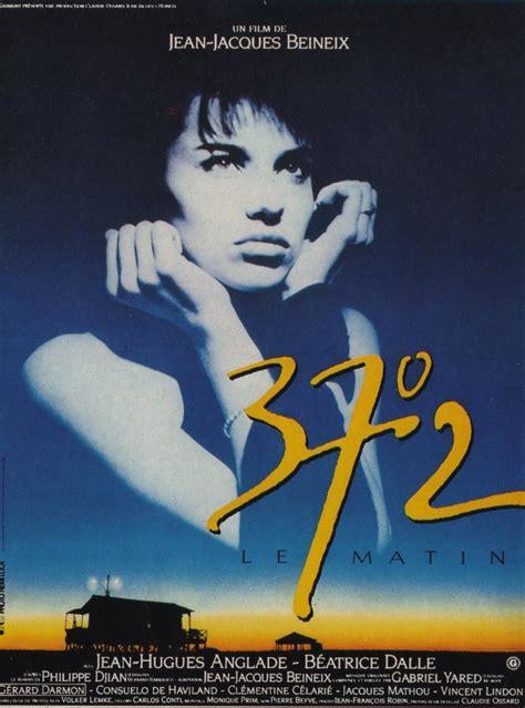 film blue betty betty blue 37 2 le matin 1986 filmaffinity