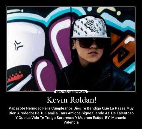 imagenes con frases kevin roldan kevin roldan desmotivaciones