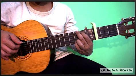 tutorial kunci gitar asal kau bahagia sekolah musik vidmoon