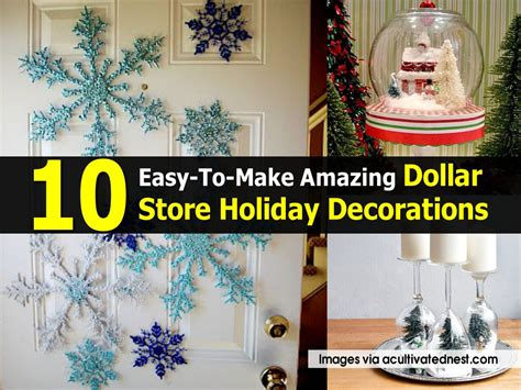 Easy To Make Decorations by 10 Easy To Make Amazing Dollar Store Decorations