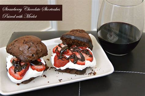 Strawberry Chocolate This Month by Strawberry Chocolate Shortcakes For Merlot Month Three