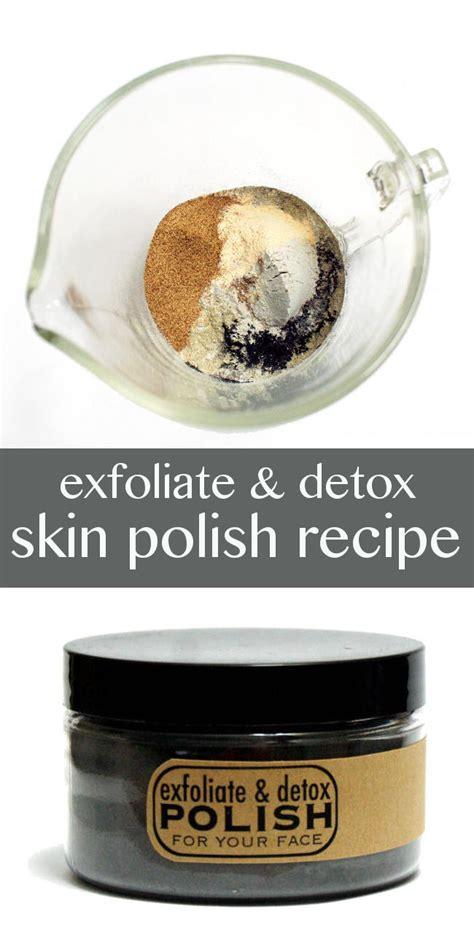 Skin Detox Recipe by Diy Exfoliate And Detox Skin Recipe
