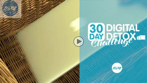 30 Day Digital Detox by Day 1 30 Day Digital Detox Challenge Digital Detox