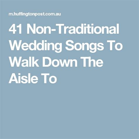 Wedding Aisle Songs Non Traditional by 25 Best Ideas About Traditional Weddings On