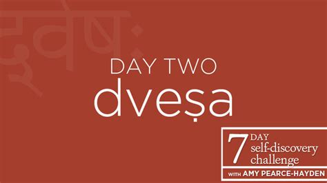 Day 2 A Wonderful Discovery by Self Discovery Challenge Day 2 Dvesha Aversion