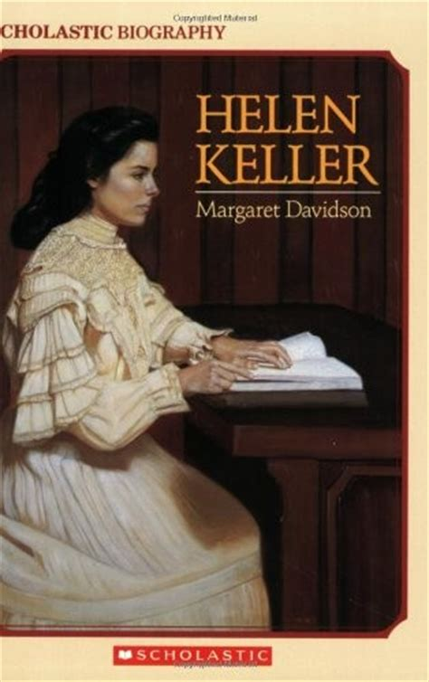 biography of helen keller in short helen keller a mighty girl