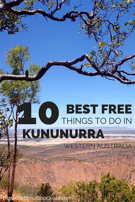 things to do for the 10 best free things to do in kununurra big world