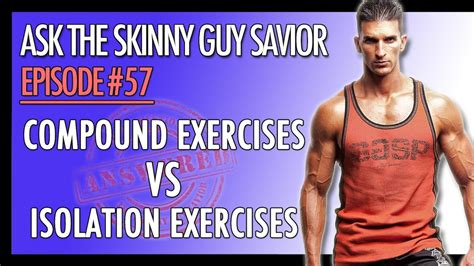 compound exercises vs isolation exercises what is best for growth