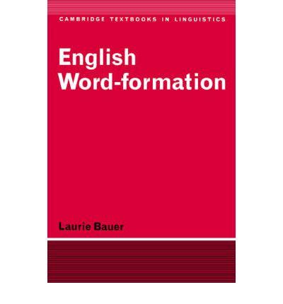 patterns of english word formation english word formation laurie bauer 9780521284929