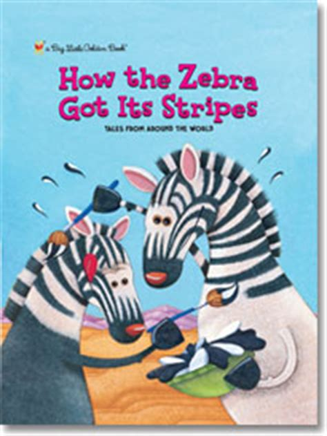 call me zebra books how the zebra got its stripes golden books give it to