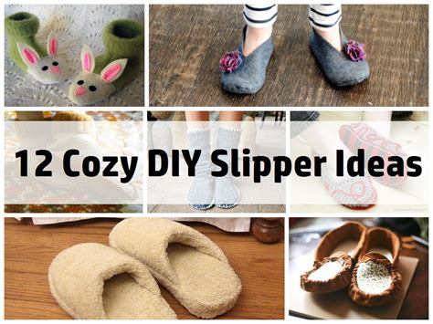 How To Make Handmade Slippers - 12 cozy diy slippers
