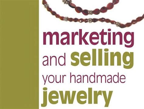 How To Sell Your Handmade Jewelry - grow your jewelry business 5 tips for marketing and
