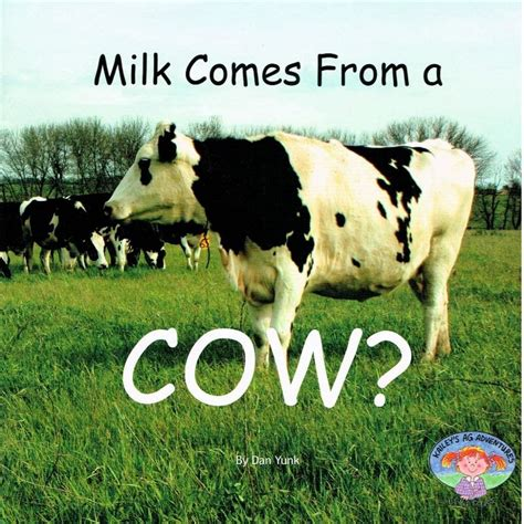 s milks books tales of a kansas farm bbr milk comes from a cow