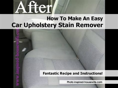 how to do auto upholstery how to make an easy car upholstery stain remover