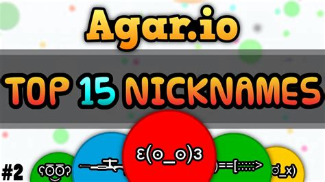 best nicknames agar io top 15 of the best nicknames of october the
