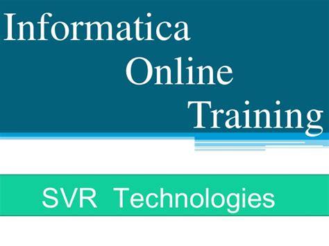 online tutorial for informatica informatica online training by svr