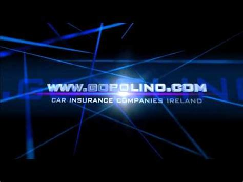 List Of Car Insurance Companies Ireland by Car Insurance Companies Ireland Www Gopolino Car