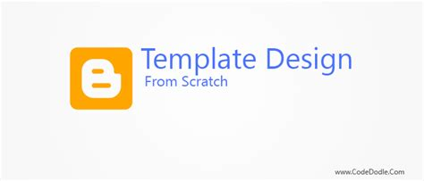 scratch template template design from scratch part one